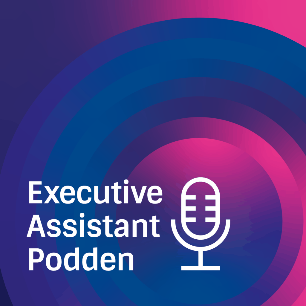 executive assistant podden med sofie koark