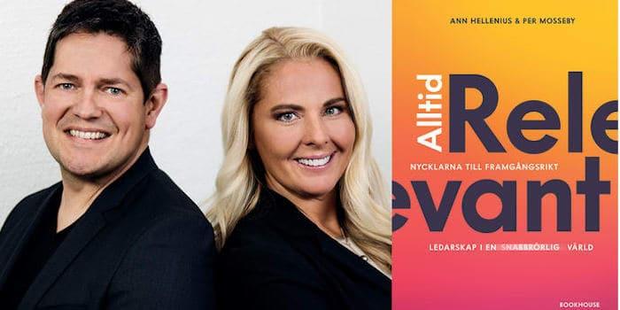 Per Mosseby och Ann Hellenius, författare till boken Alltid relevant: Nycklarna till framgångsrikt ledarskap i en snabbrörlig värld